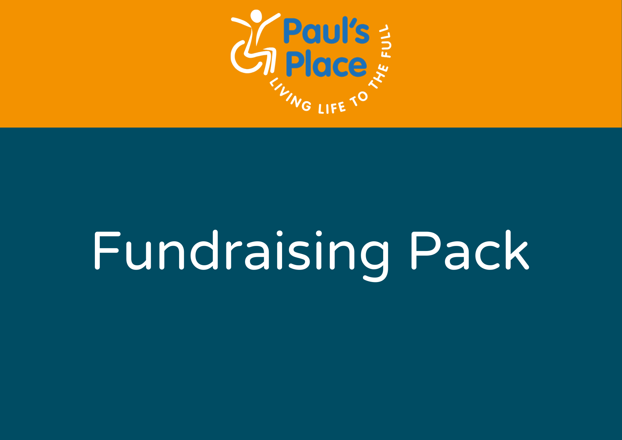 Paul's Place Fundraising Pack