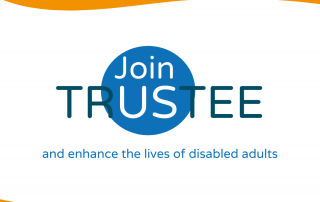 Join us as a trustee and enhance the lives of disabled adults